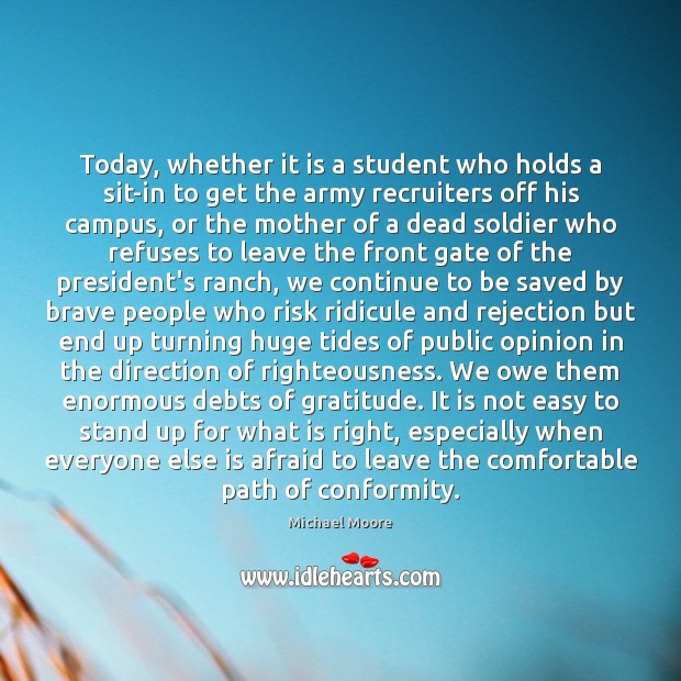 Today, whether it is a student who holds a sit-in to get Image