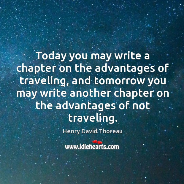 Image, Today you may write a chapter on the advantages of traveling, and