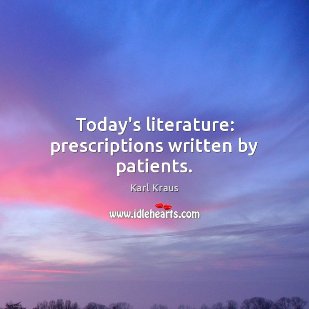 Today's literature: prescriptions written by patients. Image