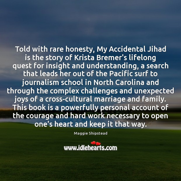 Told with rare honesty, My Accidental Jihad is the story of Krista Image