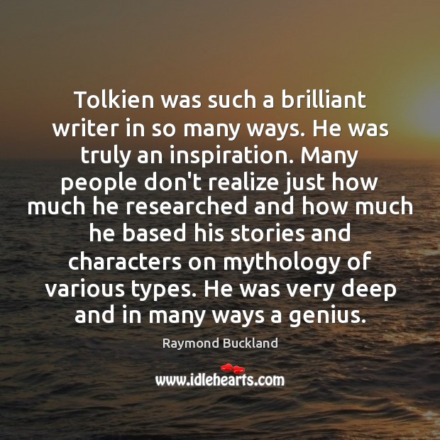 Tolkien was such a brilliant writer in so many ways. He was Image