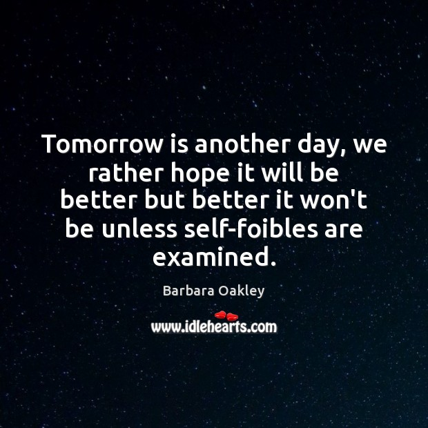 Image, Tomorrow is another day, we rather hope it will be better but