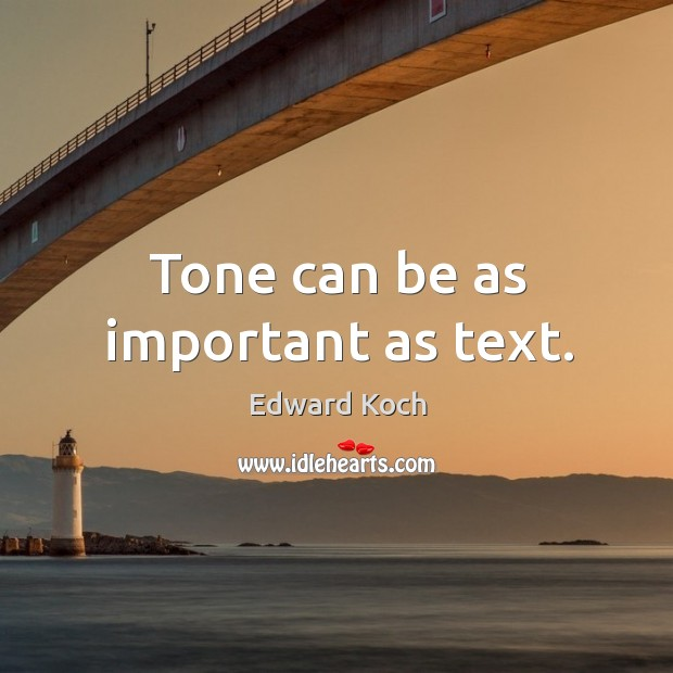 Image, Tone can be as important as text.