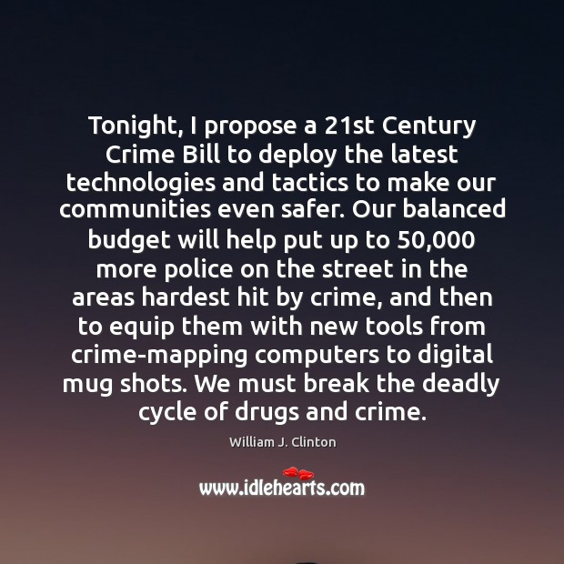 Image, Tonight, I propose a 21st Century Crime Bill to deploy the latest