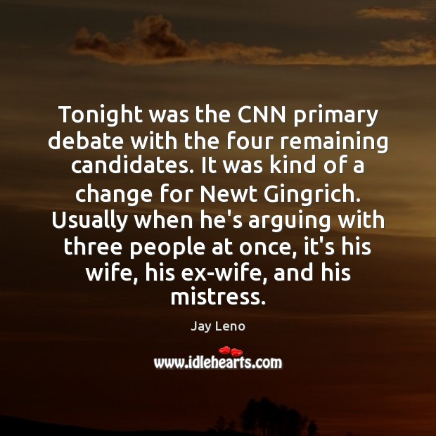 Image, Tonight was the CNN primary debate with the four remaining candidates. It