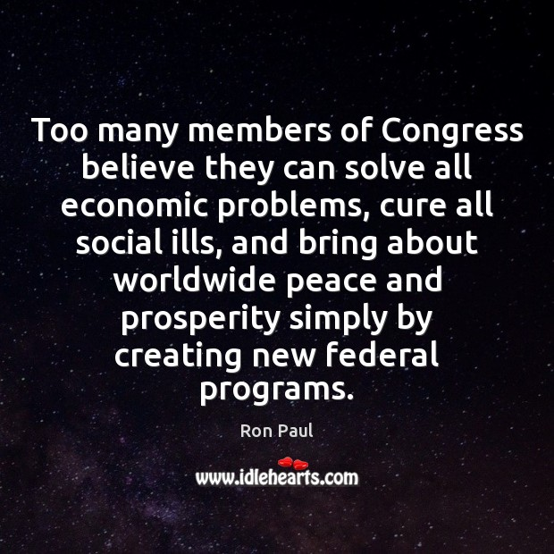 Image, Too many members of Congress believe they can solve all economic problems,