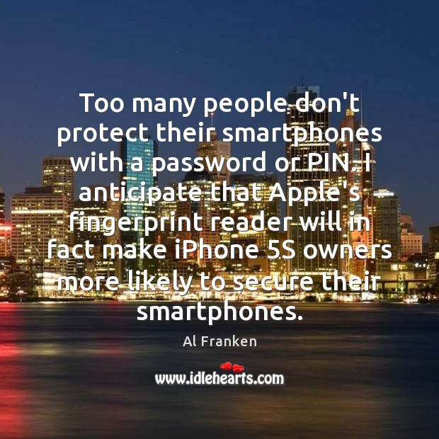 Too many people don't protect their smartphones with a password or PIN. Image