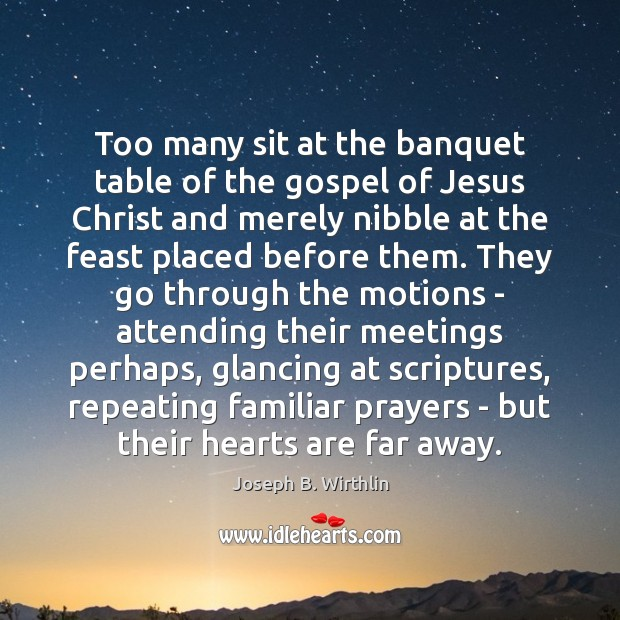 Too many sit at the banquet table of the gospel of Jesus Image