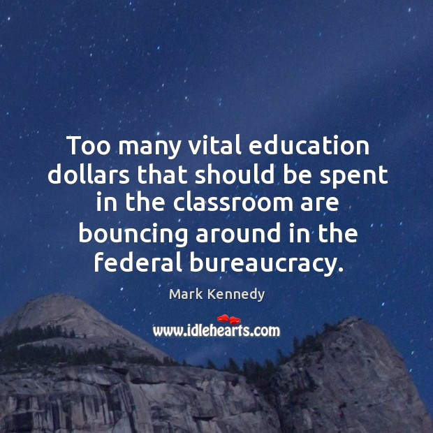 Too many vital education dollars that should be spent in the classroom are bouncing around in the federal bureaucracy. Image