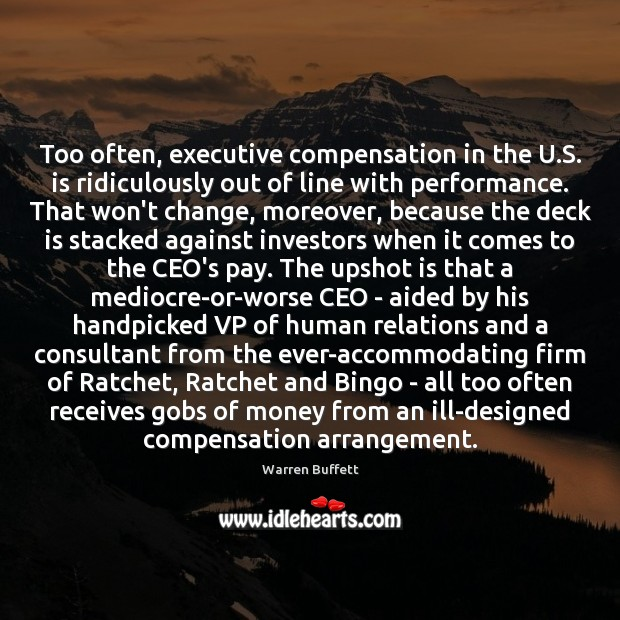 Image, Too often, executive compensation in the U.S. is ridiculously out of