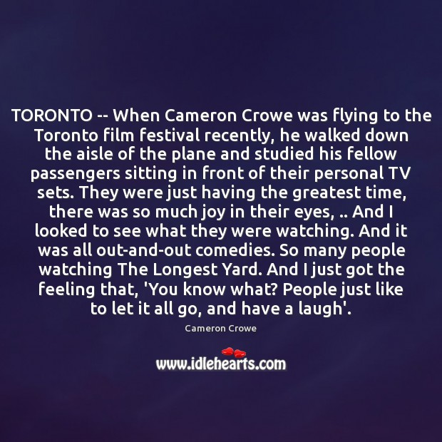 TORONTO — When Cameron Crowe was flying to the Toronto film festival Image