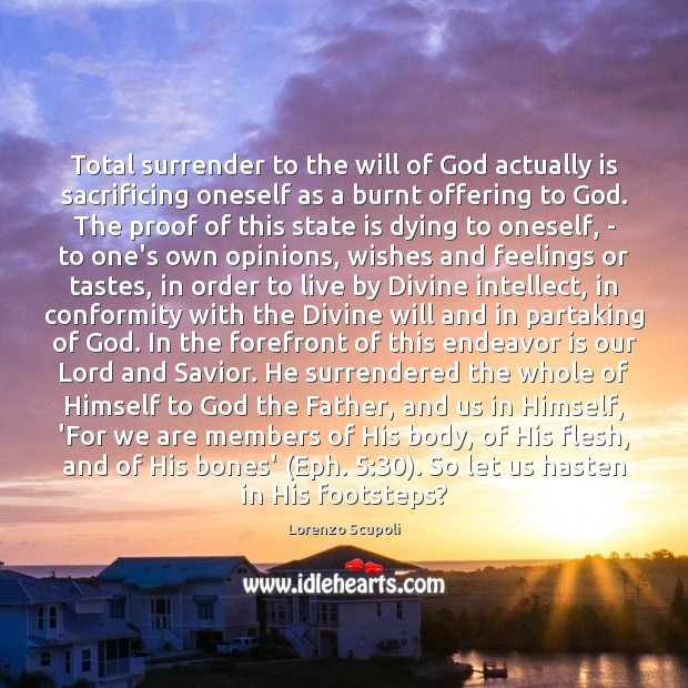 Total surrender to the will of God actually is sacrificing oneself as Image