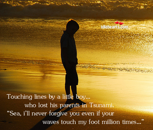 Image, Touching lines by a little boy who lost his parents in tsunami