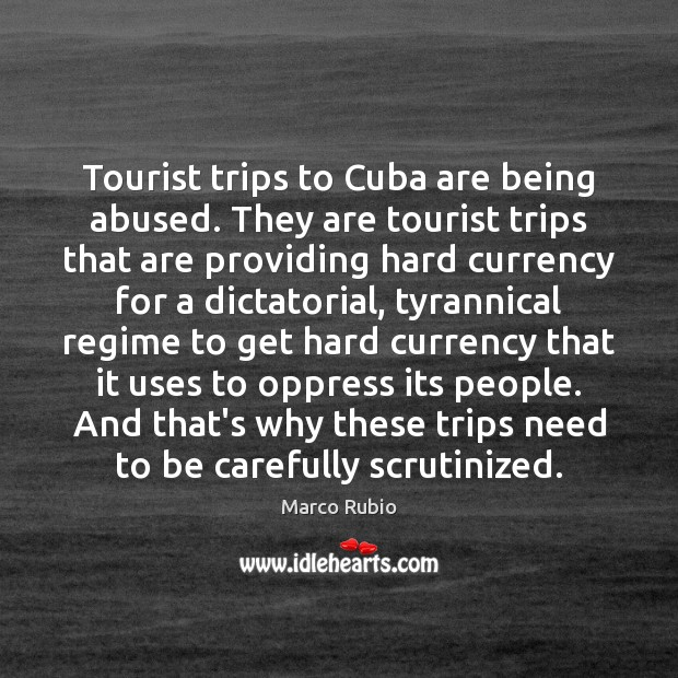 Tourist trips to Cuba are being abused. They are tourist trips that Image