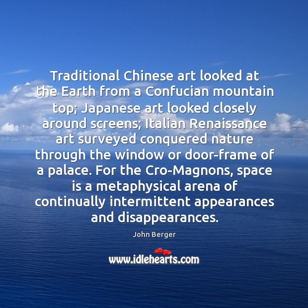 Traditional Chinese art looked at the Earth from a Confucian mountain top; Image