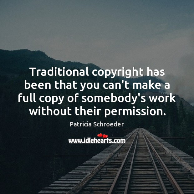 Traditional copyright has been that you can't make a full copy of Image