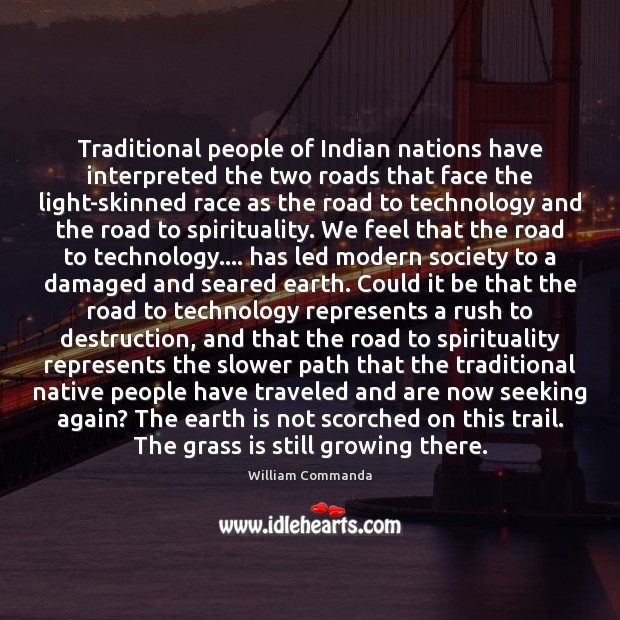 Traditional people of Indian nations have interpreted the two roads that face Image