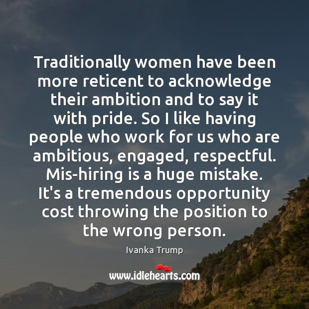Image, Traditionally women have been more reticent to acknowledge their ambition and to
