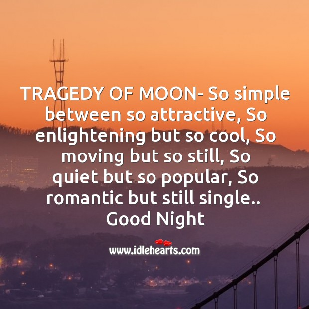 Tragedy of moon- so simple Image
