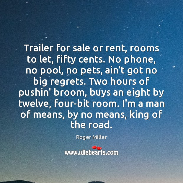 Trailer for sale or rent, rooms to let, fifty cents. No phone, Image