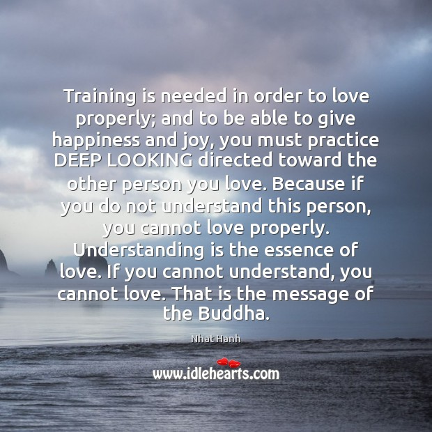 Image, Training is needed in order to love properly; and to be able