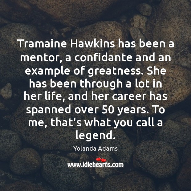 Tramaine Hawkins has been a mentor, a confidante and an example of Image
