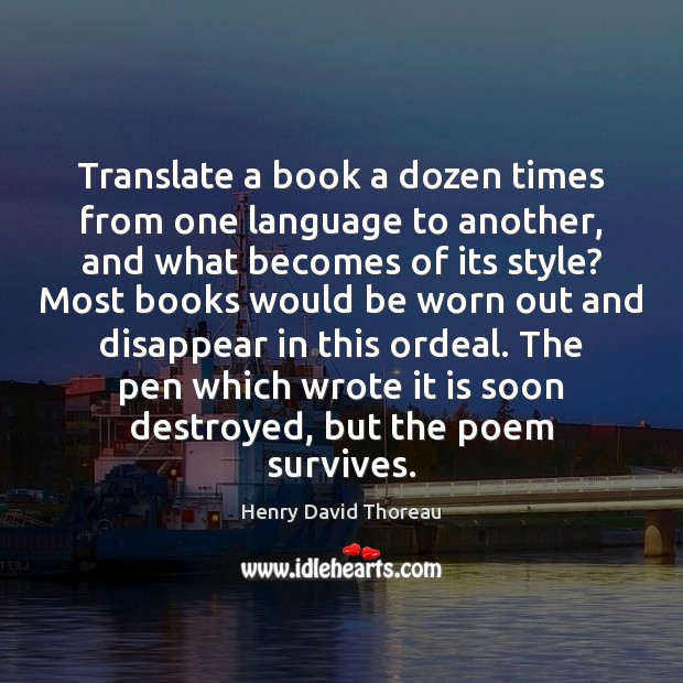 Translate a book a dozen times from one language to another, and Image