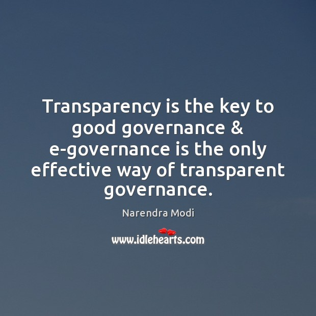 Image, Transparency is the key to good governance & e-governance is the only effective