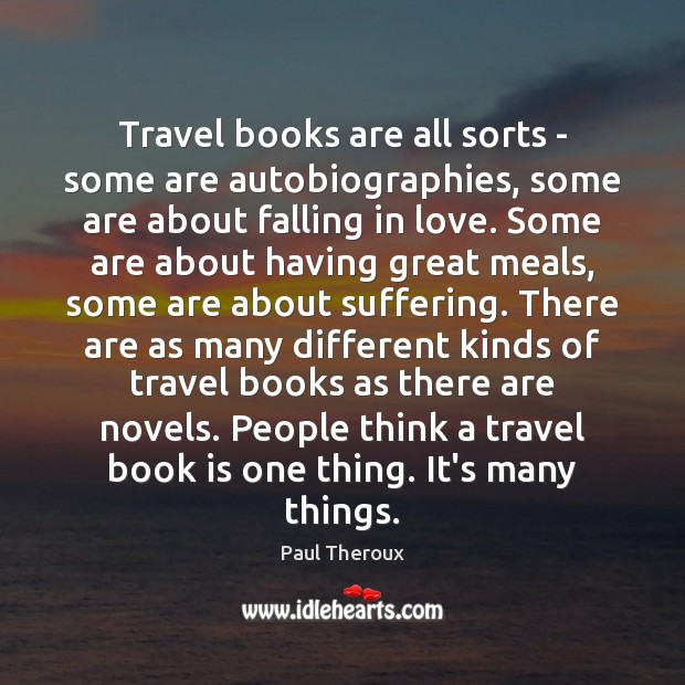 Travel books are all sorts – some are autobiographies, some are about Image