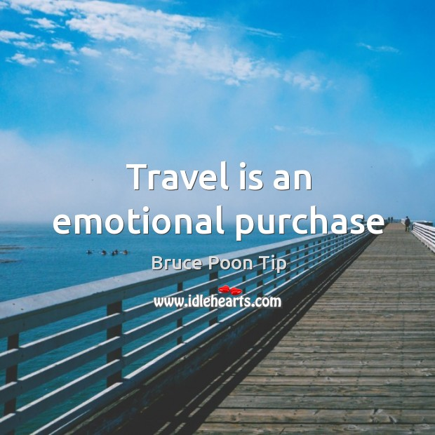 Image, Travel is an emotional purchase