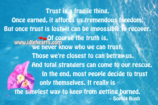 Image, Trust is a fragile thing.