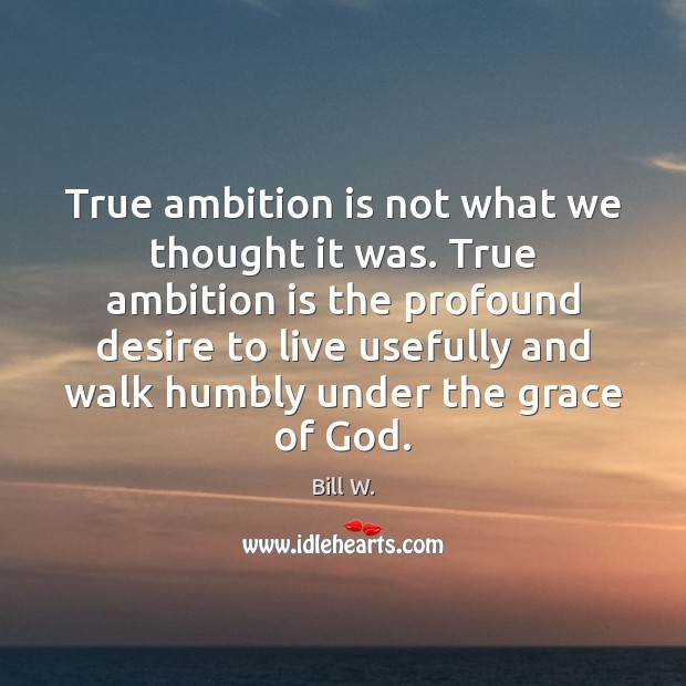 Image, True ambition is not what we thought it was. True ambition is