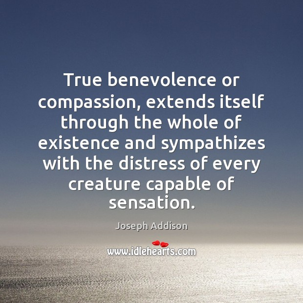 True benevolence or compassion, extends itself through the whole of existence and Image