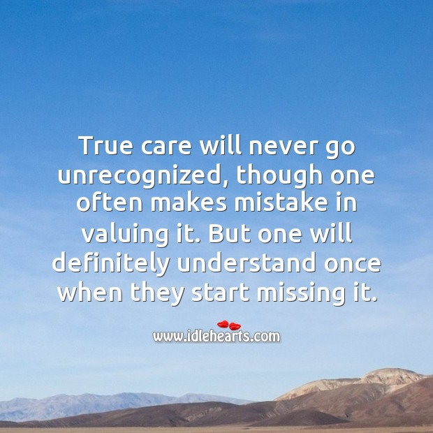 Image, True care will never go unrecognized.