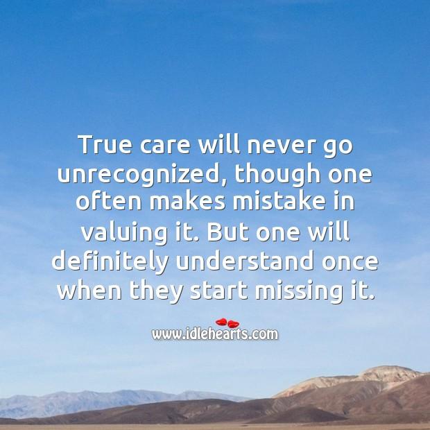 True care will never go unrecognized. Care Quotes Image