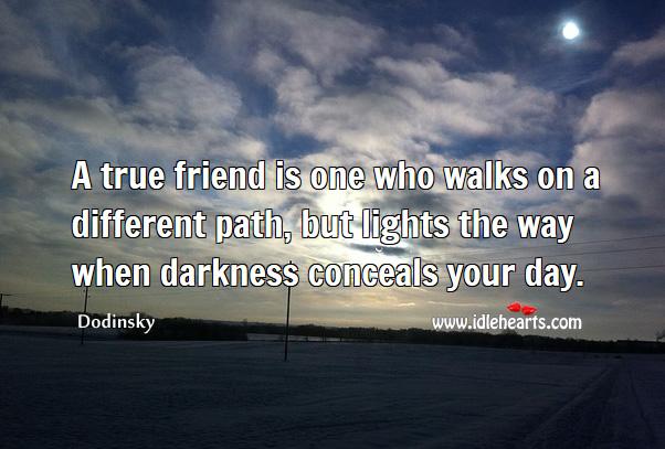 True friend lights the way when darkness conceals Image