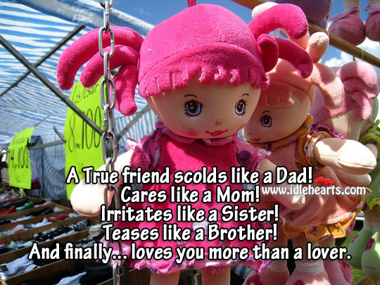 A true friend loves you more than a lover. Brother Quotes Image