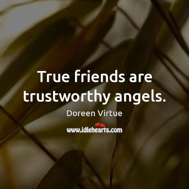 Image, True friends are trustworthy angels.