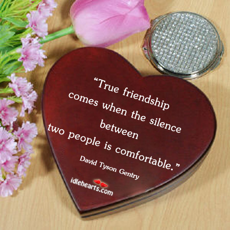 True Friendship Comes When The…