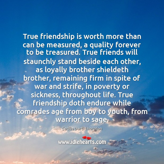 Image about True friendship is worth more than can be measured, a quality forever