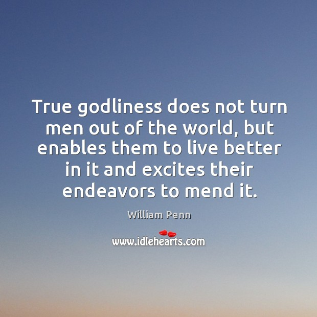 Image, True Godliness does not turn men out of the world