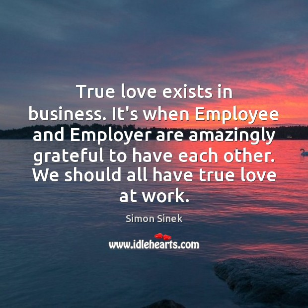 True love exists in business. It's when Employee and Employer are amazingly Image