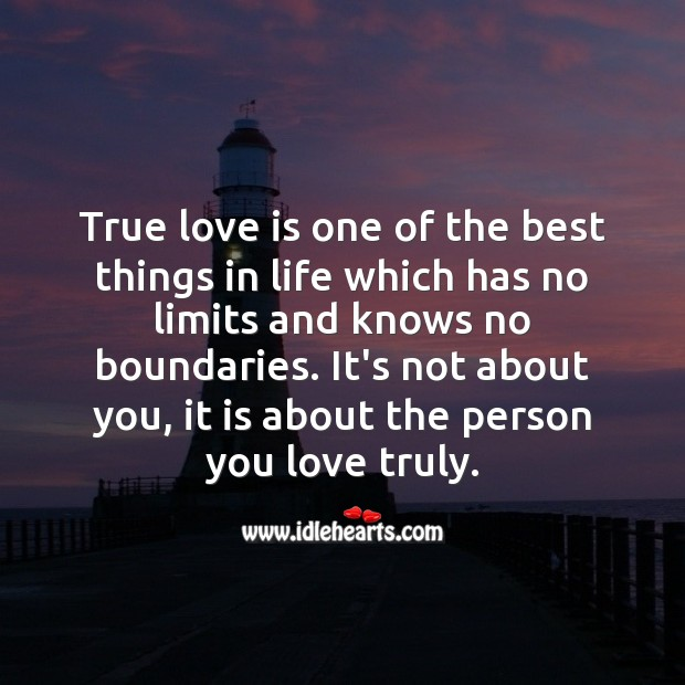 True love has no limits and knows no boundaries. True Love Quotes Image