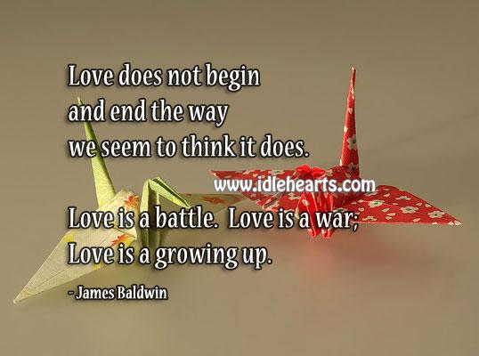 Love is a battle. Love is a war. True love is a growing up. Image