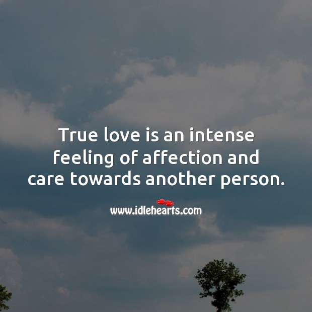 Image, True love is an intense feeling of affection and care towards another person.