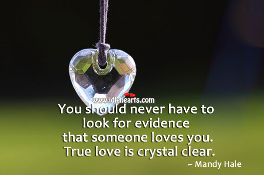 True love is crystal clear. Image