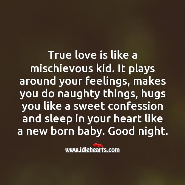 True love is like a mischievous kid. Image