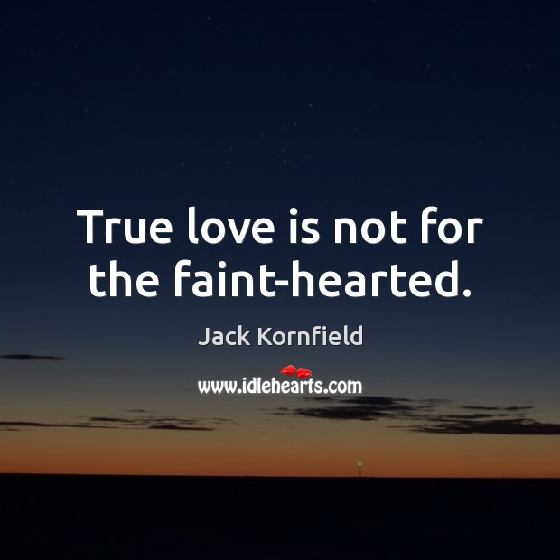 True love is not for the faint-hearted. Image