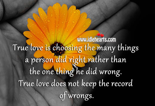 True love is patient, kind and forgiving. Image