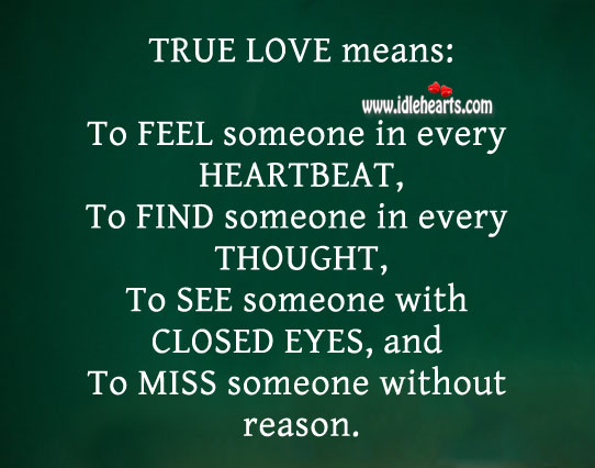Image, True love is to feel someone in every heartbeat.